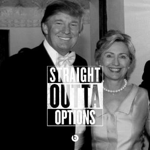 straight-outta-options-donald-trump-hillary-clinton-1462506641
