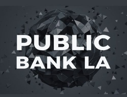 Measure B: A Public Bank for Los Angeles?