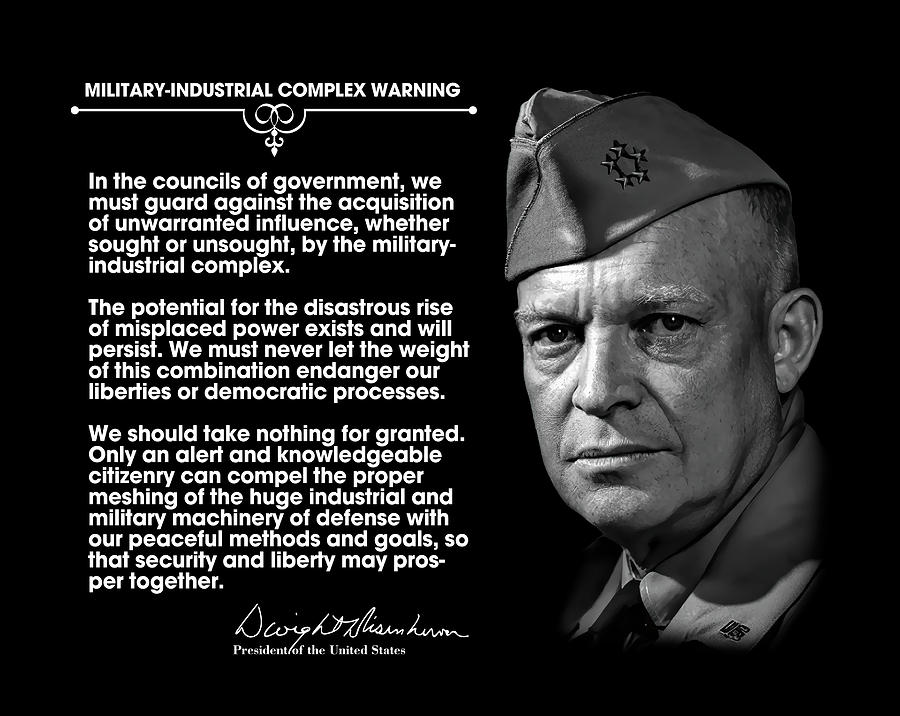 Eisenhower's Warning on Military-Industrial Complex More Apt than Ever |  Change-Links